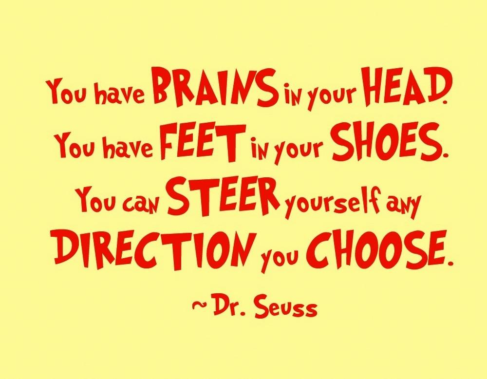 Dr Seuss quote | Fertilise your mind